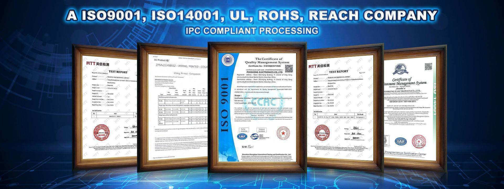 ISO9001/ISO14001/UL/RoHS/REACH Certificates