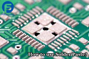 What Plays the Key Roles in Solder Paste Use?